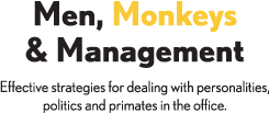Men, Monkeys and Management